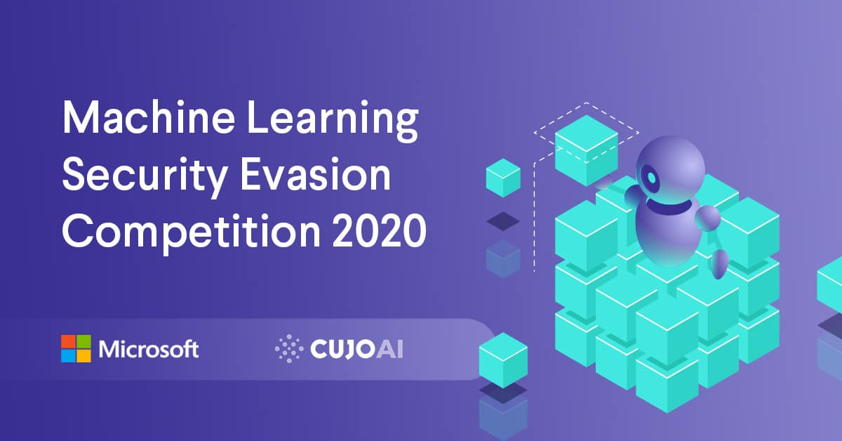 CUJO AI and Microsoft partnered for the Machine Learning Security Evasion Competition in 2020